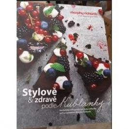Kuchařka MORPHY RICHARDS Stylově a zdravě podle Kublanky (449030)