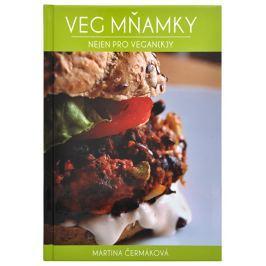 Knihy Veg mňamky nejen pro vegan(k)y (Martina Čermáková)
