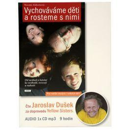 Knihy Vychováváme děti a rosteme s nimi (Naomi Aldortová) - CD