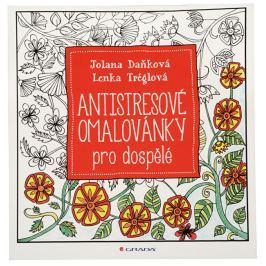 Antistresové omalovánky pro dospělé - Lenka Tréglová, Jolana Daňková