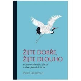 Knihy Žijte dobře, žijte dlouho (Deadman Peter)