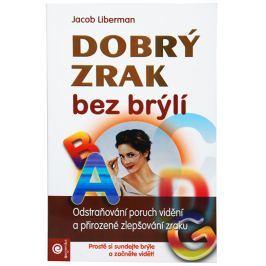 Knihy Dobrý zrak bez brýlí (Jacob Liberman)