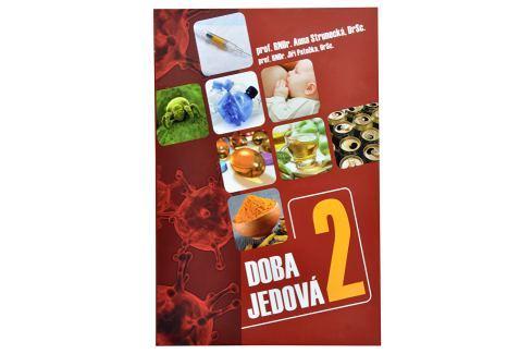 Knihy Doba jedová 2 (prof. RNDr. Anna Strunecká, DrSc., prof. RNDr. Jiří Patočka, DrSc.) Knihy